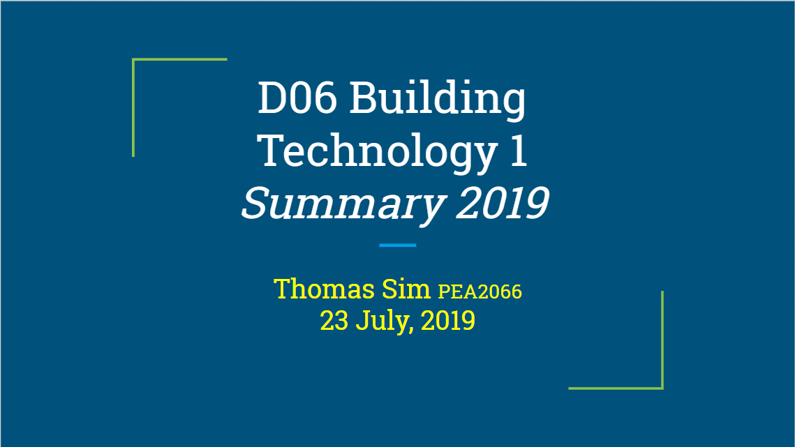 Summary Series – D06 Building Technology I