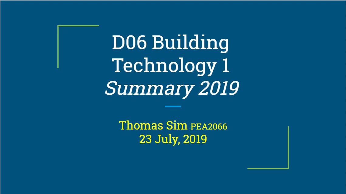 Summary Series – D06 Building Technology I