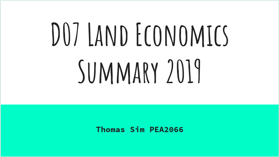 Summary Series – D07 Land Economics