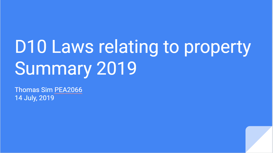 Summary Series – D10 Laws relating to property