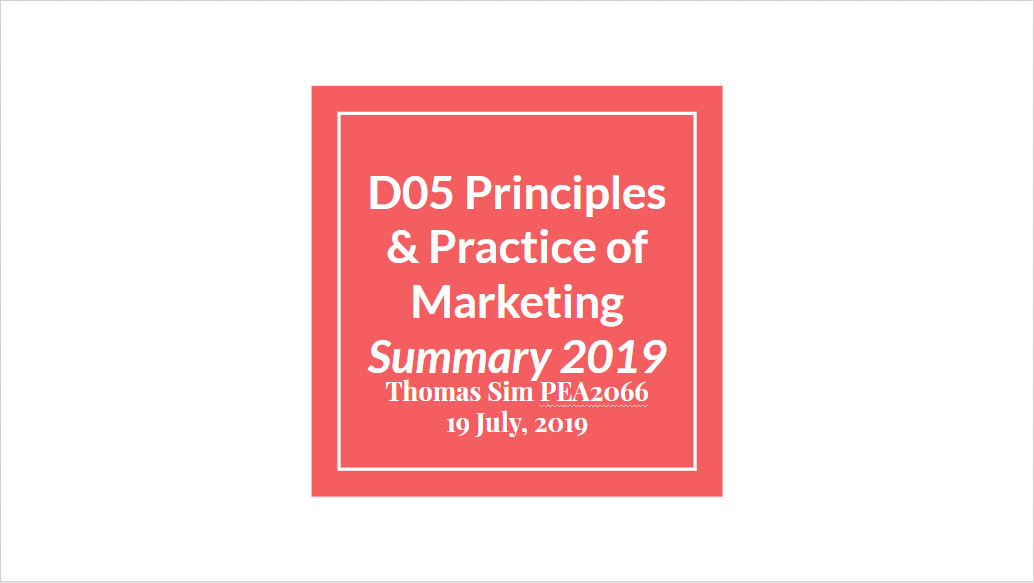 Summary Series – D05 Principles and Practice of Marketing